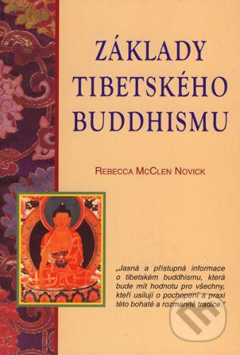 Rebecca McClen Novick: Základy tibetského buddhismu cena od 107 Kč