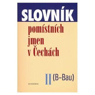 Jana Matúšová, Kolektiv: Slovník pomístních jmen cena od 86 Kč