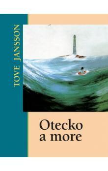 Tove Jansson: Otecko a more cena od 167 Kč