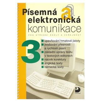 Olga Kuldová, Jiří Kroužek: Písemná a elektronická komunikace 3 pro SŠ a veřejnost cena od 93 Kč
