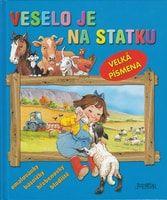 Alena Špačková: Veselo je na statku - Velká písmena cena od 79 Kč