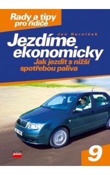 Jan Horníček: Jezdíme ekonomicky cena od 122 Kč
