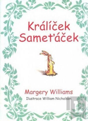 Williams Margery: Králíček Sameťáček cena od 91 Kč