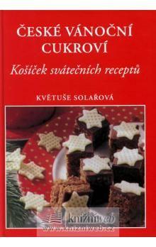 Solařová Květuše: České vánoční cukroví cena od 123 Kč