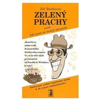 Jiří Burkovec: Zelený prachy cena od 117 Kč