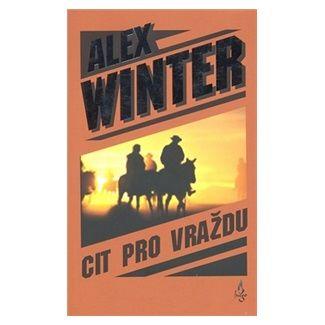 Alex Winter: Cit pro vraždu cena od 99 Kč
