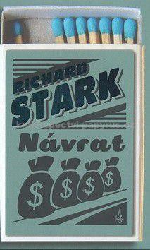 Stark Richard: Návrat cena od 169 Kč