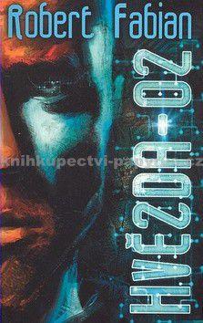 Robert Fabian: Hvězda - 02 cena od 199 Kč