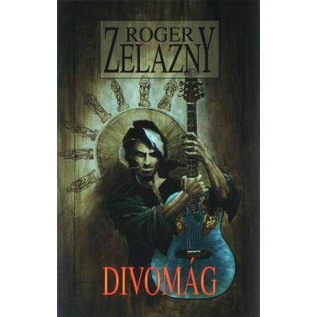 Roger Zelazny: Divomág cena od 107 Kč