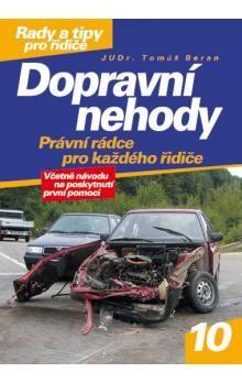 Tomáš Beran: Dopravní nehody cena od 49 Kč