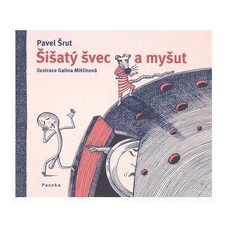Pavel Šrut: Šišatý švec a myšut cena od 116 Kč