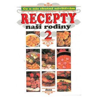 Recepty naší rodiny 2. cena od 90 Kč