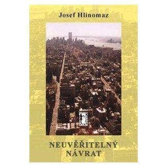 Josef Hlinomaz: Neuvěřitelný návrat cena od 88 Kč