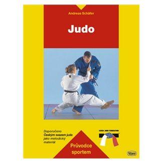 Andreas Schäfer: Judo - průvodce sportem cena od 154 Kč