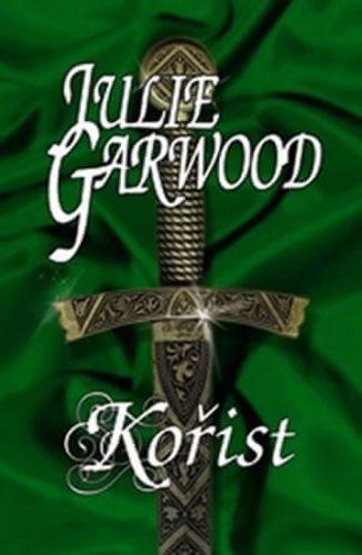 Julie Garwood: Kořist cena od 117 Kč