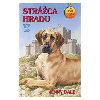 Jenny Dale: Strážca hradu - Psia hliadka cena od 92 Kč