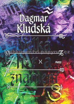Dagmar Kludská: Velká hra znamení cena od 155 Kč