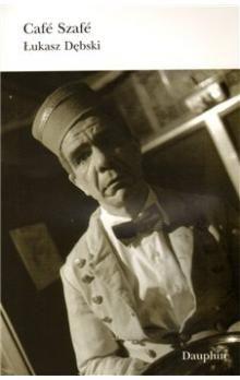 Lukasz Debski: Café Šafé cena od 174 Kč