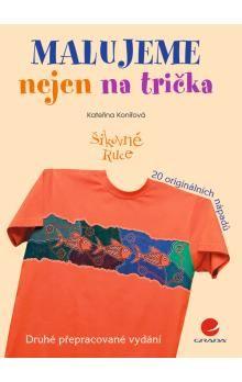 Kateřina Konířová: Malujeme nejen na trička cena od 118 Kč