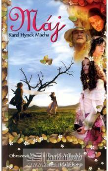 Karel Hynek Mácha: Máj - Obrazová kniha k filmu cena od 149 Kč