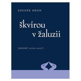 Zdeněk Hron: Škvírou v žaluzii cena od 89 Kč