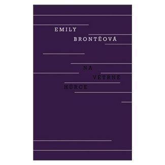 Emily Brontë: Na Větrné hůrce cena od 151 Kč