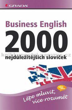 GRADA Business English 2000 nejdůležitějších slovíček cena od 189 Kč