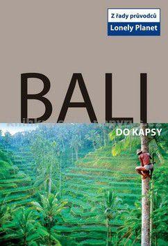 Ryan Ver Berkmoes: Bali do kapsy - Lonely Planet cena od 131 Kč