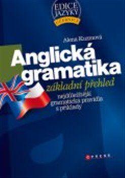 Alena Kuzmová: Anglická gramatika cena od 152 Kč