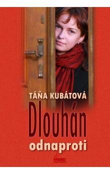Táňa Kubátová: Dlouhán odnaproti cena od 169 Kč
