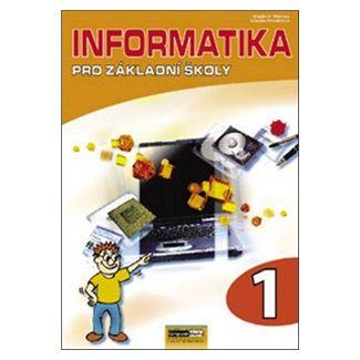 Libuše Kovářová: Informatika pro ZŠ - 1. díl cena od 107 Kč