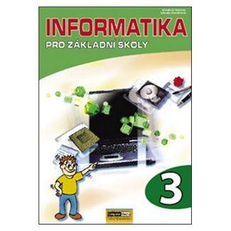 Libuše Kovářová: Informatika pro ZŠ - 3. díl cena od 106 Kč