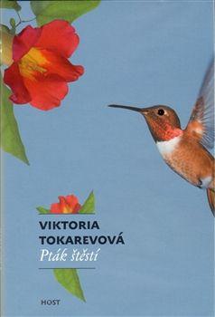 Viktoria Tokarevová: Pták štěstí cena od 135 Kč