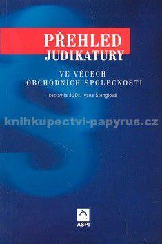 ASPI Přehled judikatury ve věcech obchodních společnost cena od 180 Kč