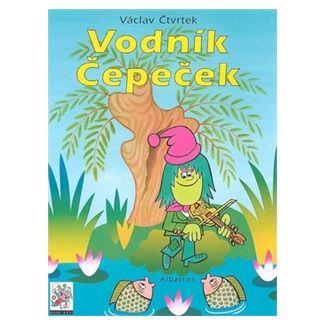 Václav Čtvrtek: Vodník Čepeček cena od 135 Kč