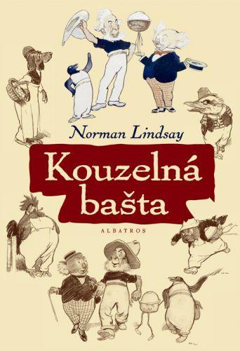 Norman Lindsay, Norman Lindsay: Kouzelná bašta cena od 68 Kč