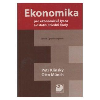Petr Klínský, Otto Münch: Ekonomika pro ekonomická lycea cena od 128 Kč