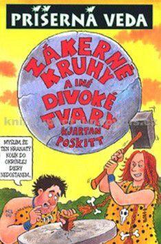 Kjartan Poskitt: Zákerné kruhy a iné divoké tvary cena od 139 Kč