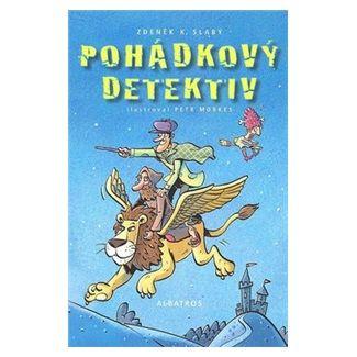 Petr Morkes, Zdeněk K. Slabý: Pohádkový detektiv cena od 65 Kč