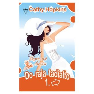 Cathy Hopkins: Do raja tadiaľto cena od 144 Kč