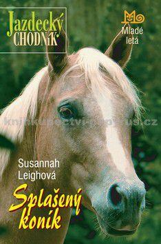 Susannah Leigh: Splašený koník cena od 105 Kč