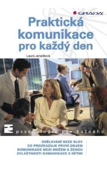 Laura Janáčková: Praktická komunikace pro každý den cena od 79 Kč