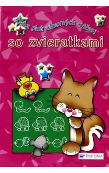 Kniha plná zábavných cvičení so zvieratkami cena od 91 Kč