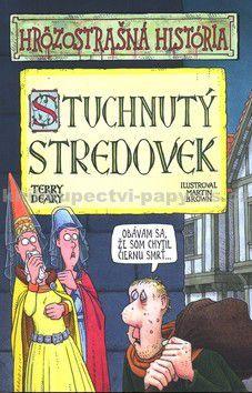 Terry Deary: Stuchnutý stredovek - Hrôzostrašná história cena od 139 Kč