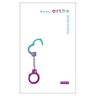 Markus Orths: Pokojská cena od 87 Kč