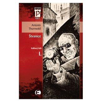 Antonín Thurnwald: Štvanice - Kulhavý bůh I. (Edice Pevnost) cena od 68 Kč