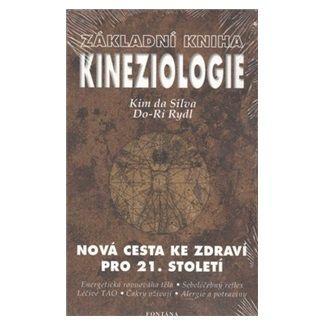 Kim DaSilva, Do-Ri Rydl: Základní kniha Kineziologie cena od 238 Kč