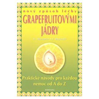 Markus Schirner: Nový způsob léčby grapefruitovými jádry cena od 138 Kč