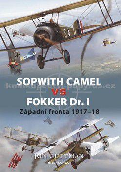 Jon Guttman: Sopwith Camel vs Fokker Dr I cena od 58 Kč
