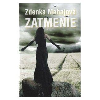 Zdenka Mahajová: Zatmenie cena od 125 Kč